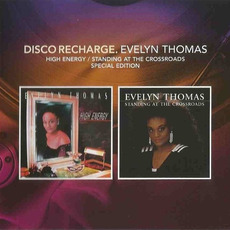 Disco Recharge: High Energy / Standing At The Crossroads (Special Edition) mp3 Artist Compilation by Evelyn Thomas