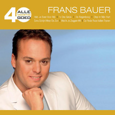Alle 40 Goed: Frans Bauer by Frans Bauer