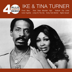 Alle 40 Goed: Ike & Tina Turner mp3 Artist Compilation by Ike & Tina Turner