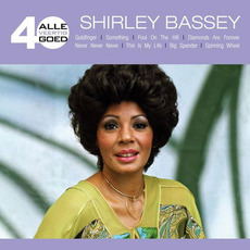 Alle 40 Goed: Shirley Bassey by Shirley Bassey