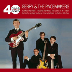 Alle 40 Goed: Gerry & The Pacemakers by Gerry & The Pacemakers
