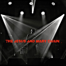 Barrowlands Live (Deluxe Edition) by The Jesus And Mary Chain