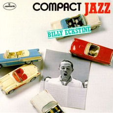 Compact Jazz: Billy Eckstine by Billy Eckstine