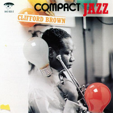 Compact Jazz: Clifford Brown by Clifford Brown