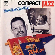 Compact Jazz: Cannonball Adderley by Cannonball Adderley