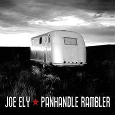Panhandle Rambler mp3 Album by Joe Ely