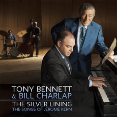 The Silver Lining: The Songs of Jerome Kern mp3 Album by Tony Bennett & Bill Charlap