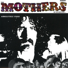 Absolutely Free (Remastered) mp3 Album by The Mothers Of Invention