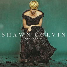 Uncovered mp3 Album by Shawn Colvin