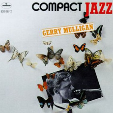 Compact Jazz: Gerry Mulligan by Gerry Mulligan