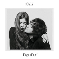 L'âge d'or mp3 Album by Cali
