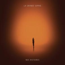 Nos Histoires by La Grande Sophie