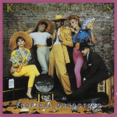 Tropical Gangsters (Remastered) mp3 Album by Kid Creole and the Coconuts