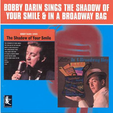 Bobby Darin Sings the Shadow of Your Smile / In a Broadway Bag by Bobby Darin