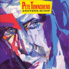 Another Scoop (Remastered) mp3 Artist Compilation by Pete Townshend