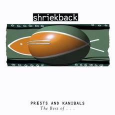 Priests and Kanibals: The Best Of ... mp3 Artist Compilation by Shriekback