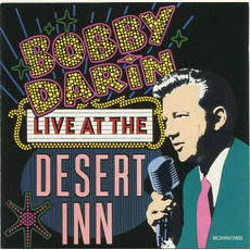 Bobby Darin Live! At the Desert Inn (Remastered) by Bobby Darin