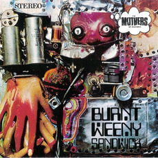 Burnt Weeny Sandwich (Remastered) by The Mothers Of Invention