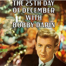 The 25th Day of December (Re-Issue) by Bobby Darin