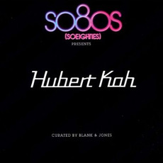 So80s Presents Hubert Kah mp3 Album by Hubert Kah