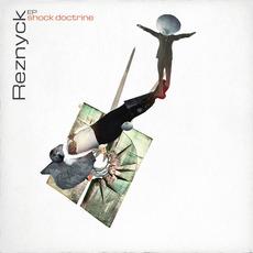 SHOCK DOCTRINE EP mp3 Album by REZNYCK