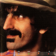 You Are What You Is (Remastered) mp3 Album by Frank Zappa