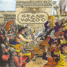 The Grand Wazoo (Remastered) mp3 Album by Frank Zappa