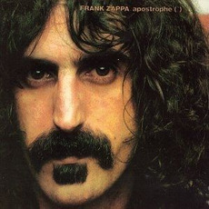 Apostrophe (') (Remastered) by Frank Zappa