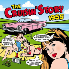The Cruisin' Story: 1955 by Various Artists
