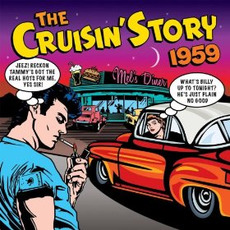 The Cruisin' Story: 1959 by Various Artists