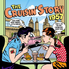 The Cruisin' Story: 1957 mp3 Compilation by Various Artists