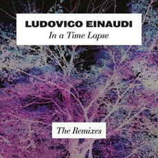 In a Time Lapse: The Remixes mp3 Remix by Ludovico Einaudi