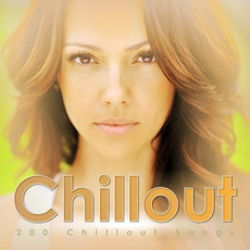 Chillout - 200 Chillout Songs