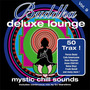 Buddha Deluxe Lounge, Vol. 9: Mystic Bar Sounds