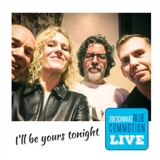 I'll Be Yours Tonight mp3 Live by Zoe Schwarz Blue Commotion