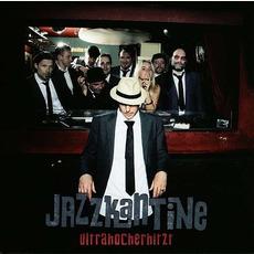 Ultrahocherhitzt mp3 Album by Jazzkantine
