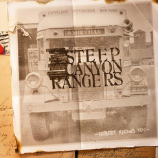 Nobody Knows You mp3 Album by Steep Canyon Rangers