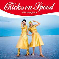 artstravaganza mp3 Album by Chicks On Speed