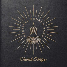 Church Songs mp3 Album by Vertical Church Band