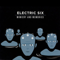 Mimicry & Memories (Limited Edition) mp3 Album by Electric Six