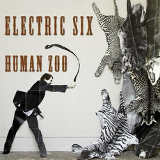 Human Zoo mp3 Album by Electric Six