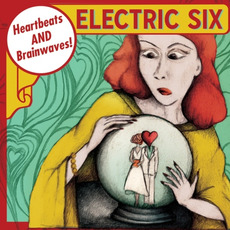 Heartbeats and Brainwaves mp3 Album by Electric Six