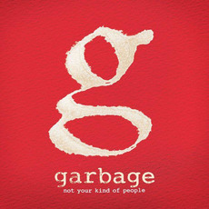Not Your Kind of People (Japanese Edition) mp3 Album by Garbage
