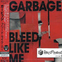 Bleed Like Me (Japanese Edition)