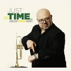 Just In Time by Jean Loup Longnon Quintet