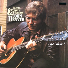 Poems, Prayers & Promises (Remastered) mp3 Album by John Denver