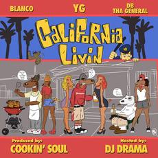 California Livin' by Y.G., Blanco & DB Tha General