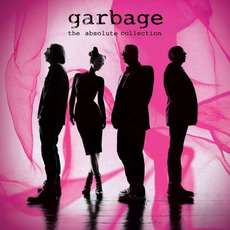 The Absolute Collection by Garbage