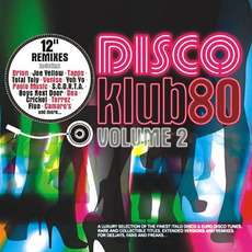 Disco Klub80, Volume2 mp3 Compilation by Various Artists