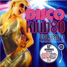Disco Klub80, Volume3 mp3 Compilation by Various Artists